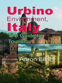 Urbino Environment, Italy: The Guide to Tourism