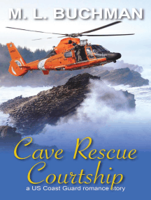 Cave Rescue Courtship: a military romance story: US Coast Guard, #4