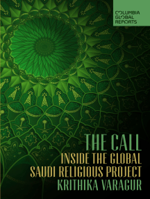 The Call: Inside the Global Saudi Religious Project
