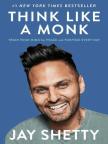 Carte, Think Like a Monk: Train Your Mind for Peace and Purpose Every Day - Citiți gratuit cartea online cu o perioadă gratuită de probă.