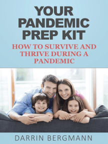 Your Pandemic Prep Kit: How to Survive and Thrive During a Pandemic