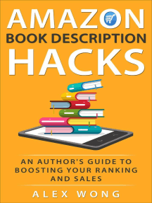 Amazon Book Description Hacks: An Author's Guide To Boosting Your Ranking And Sales