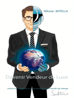 Devenir Vendeur de Luxe: Lettres aux étudiants et professionnels d'un monde qui change