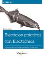 Ejercicios prácticos con Electrónica: Proyectos de electrónica con Arduino y Raspberry Pi
