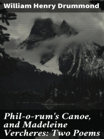 Phil-o-rum's Canoe, and Madeleine Vercheres: Two Poems