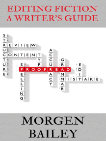 Editing Fiction ~ A Writer's Guide: Morgen Bailey's Creative Writing Workbooks