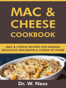 Mac and Cheese Cookbook: Mac and Cheese Recipes for Making Delicious Macaroni & Cheese at Home