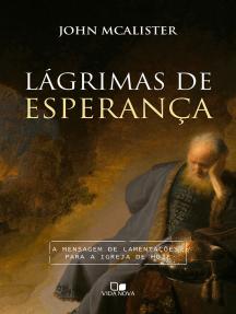 Lágrimas de esperança: A mensagem de Lamentações para a igreja de hoje