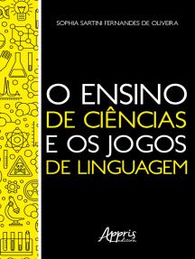 O Ensino de Ciências e os Jogos de Linguagem