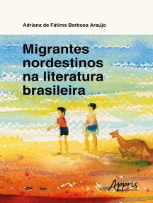 Migrantes Nordestinos na Literatura Brasileira
