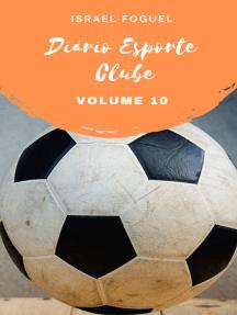 Diário Esporte Clube - Volume 10