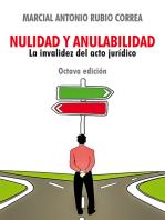 Nulidad y anulabilidad: La invalidez del acto jurídico
