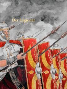 Der Legionär: Die Ungezähmten
