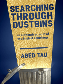 Searching Through Dustbins: An Authentic Account of the Birth of a Business