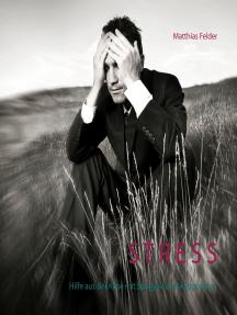 Stress: Hilfe aus der Krise mit Spagyrik und Akupunktur