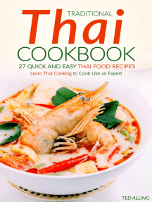Traditional Thai Cookbook: 27 Quick and Easy Thai Food Recipes: Learn Thai Cooking to Cook Like an Expert