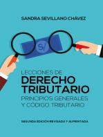 Lecciones de derecho tributario: Principios generales y código tributario