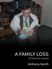 A Family Loss: A Crime Horror Novel