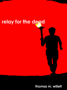 Relay for the Dead