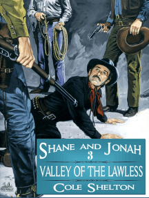 Shane and Jonah 3: Valley of the Lawless