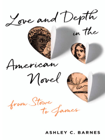 Love and Depth in the American Novel: From Stowe to James