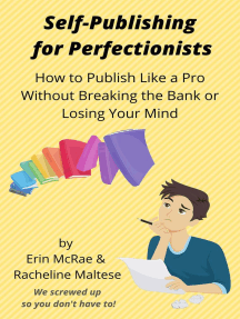 Self-Publishing for Perfectionists