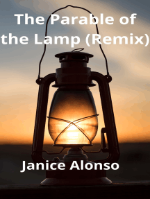 The Parable of the Lamp (Remix)