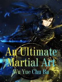 An Ultimate Martial Art: Volume 3