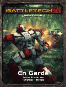 BattleTech Legenden 5: Warrior 1 - En Garde