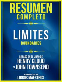 Resumen Completo: Limites (Boundaries) - Basado En El Libro De Henry Cloud Y John Townsend