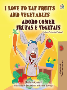 I Love to Eat Fruits and Vegetables Adoro Comer Frutas e Vegetais: English Portuguese Portugal Bilingual Collection