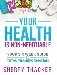 Your Health Is Non-Negotiable: Your SIx-Week Guide To Total Transformation