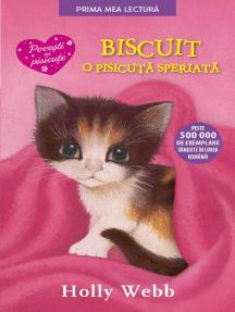 Biscuit, O Pisicuta Speriata