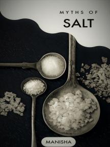 Myths of Salt