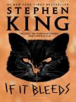 Buch, If It Bleeds - Buch kostenlos mit kostenloser Testversion online lesen.