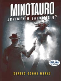Minotauro: ¿Crimen O Sacrificio?