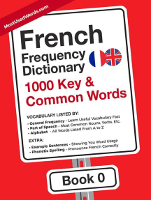 French Frequency Dictionary - 1000 Key & Common French Words in Context: French-English, #0