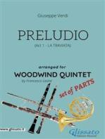 Preludio (La Traviata) - Woodwind quintet set of PARTS