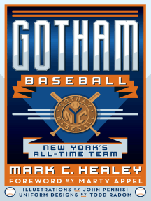 Read Gotham Baseball Online By Mark C Healey Marty Appel And Illustrations By John Pennisi Books