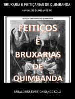 Bruxaria E Feitiçarias De Quimbanda