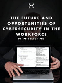The Future and Opportunities of Cybersecurity in the Workforce