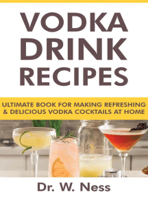 Vodka Drink Recipes: Ultimate Book for Making Refreshing & Delicious Vodka Cocktails at Home