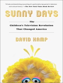 Sunny Days: The Children's Television Revolution That Changed America