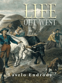 Life Out West