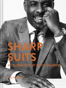 Sharp Suits: A celebration of men's tailoring