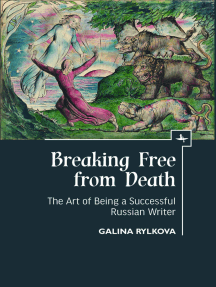Breaking Free from Death: The Art of Being a Successful Russian Writer