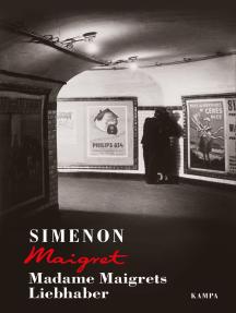 Madame Maigrets Liebhaber