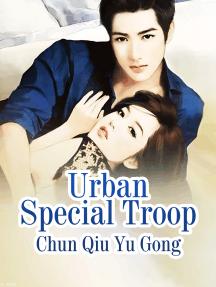 Urban Special Troop: Volume 2