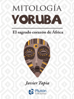 Mitología Yoruba: El sagrado corazón de África
