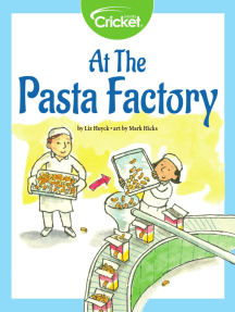 At the Pasta Factory